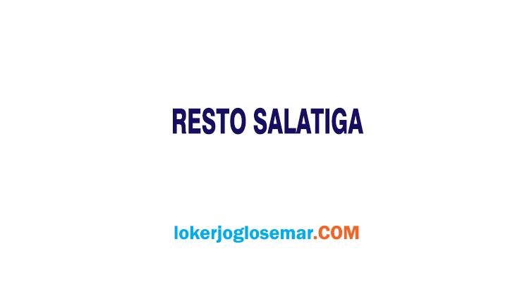 Info Loker Restoran Ternama Salatiga