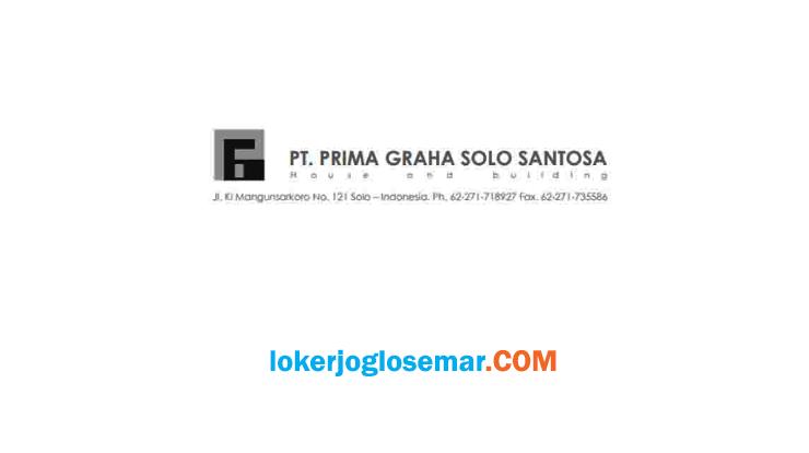 Info Loker Solo PT Prima Graha Solo Santosa