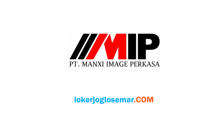 Info Loker Surakarta PT Manxi Image Perkasa