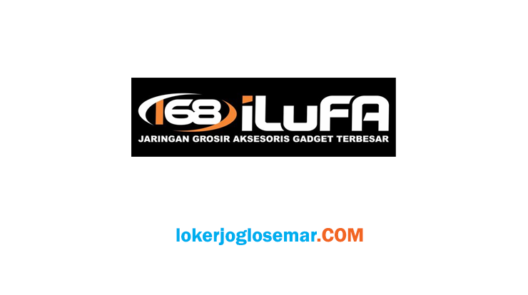 Lowongan Kerja Solo Raya Terbaru Oktober 2020 iLuFA Distribusindo