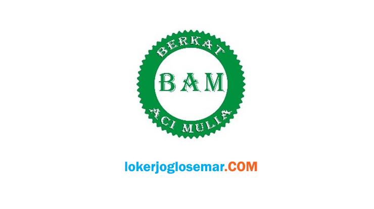 Loker Administrasi PT Berkat Aci Mulia Semarang