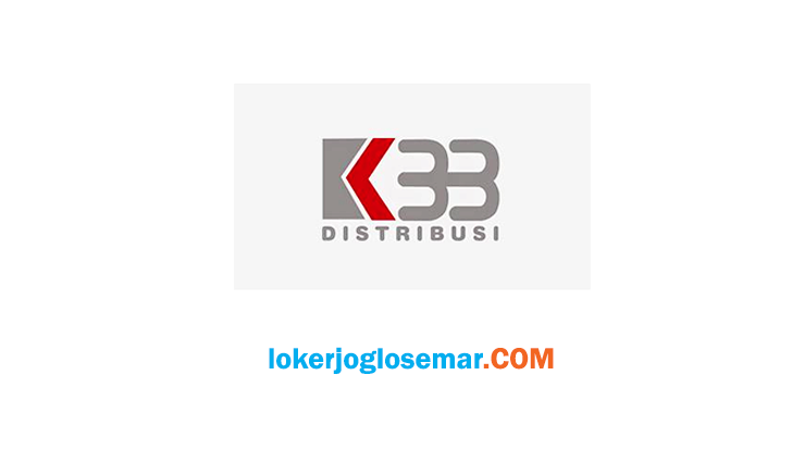 Loker Juni 2020 PT K33 Distribusi Solo & Blora