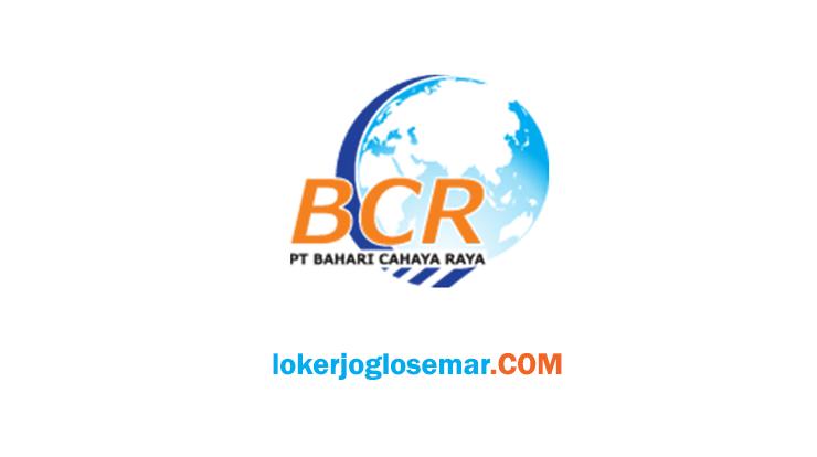Loker Semarang Terbaru PT Bahari Cahaya Raya Indonesia