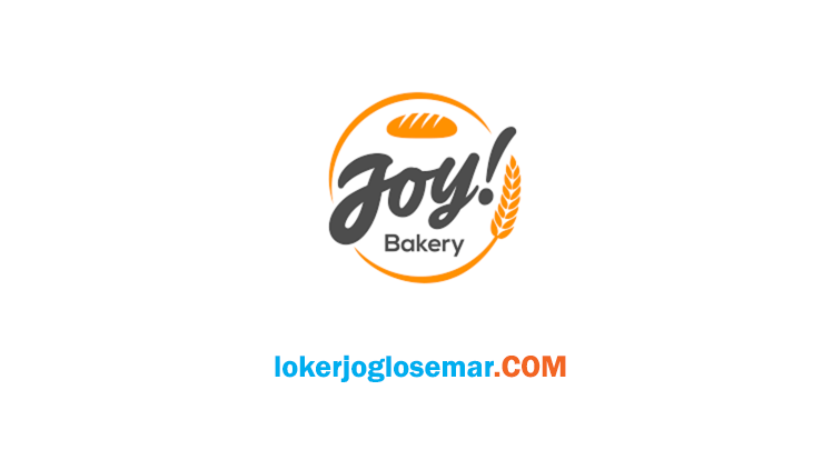 Loker Solo Terbaru Joy! Bakery
