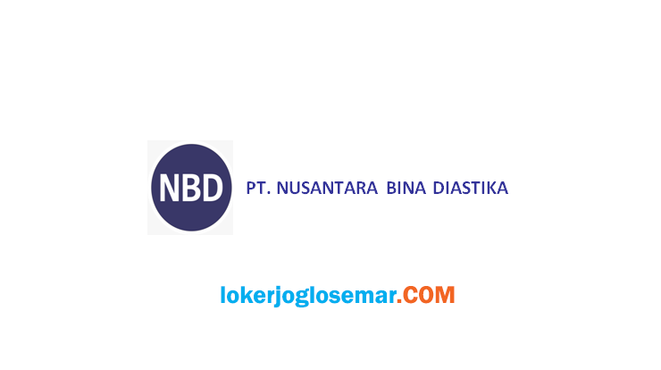 Lowongan Kerja Sleman September 2020 PT Nusantara Bina Diastika