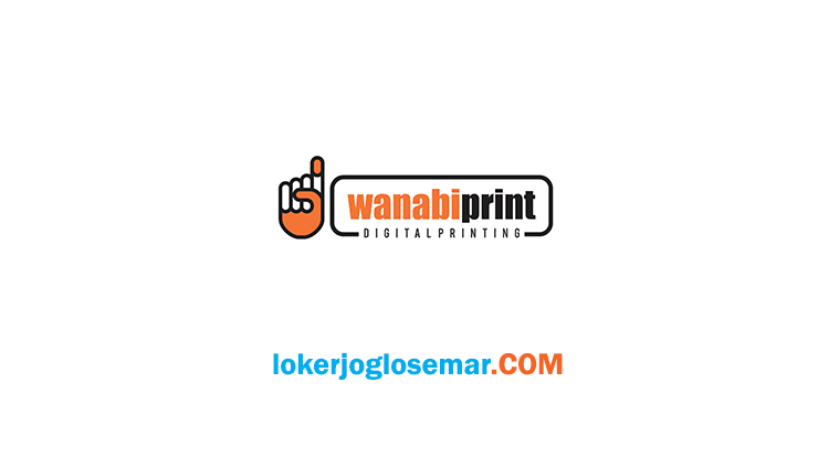 Loker Terbaru Wanabi Print Salatiga