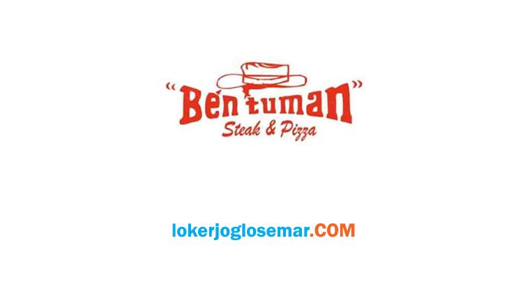 LokerSemarang Terbaru Ben Tuman Steak & Pizza