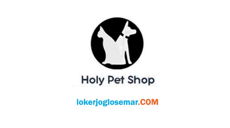 LokerTangerang Admin E-Commerce Holy Pet Shop