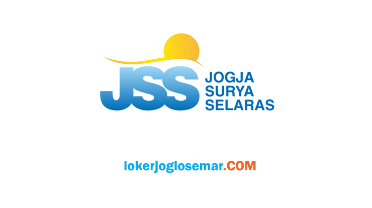Loker Yogyakarta Lulusan SMA/SMK CV Jogja Surya Selaras