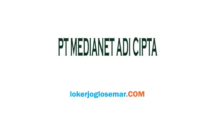 Lowongan Direct Sales Yogyakarta PT Medianet Adi Cipta