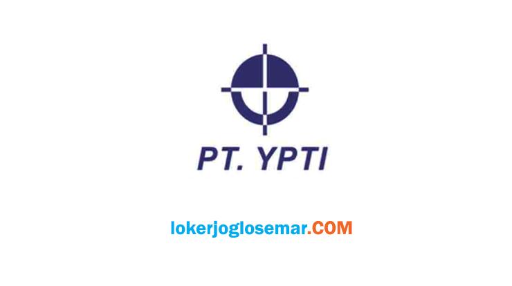 Loker Jogja Terbaru PT Yogya Presisi Tehnikatama Industri