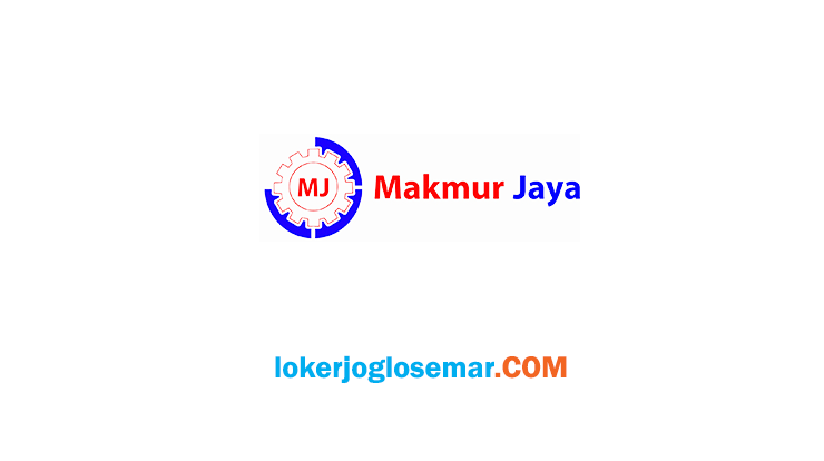 Lowongan Kerja Klaten Terbaru Makmur Jaya