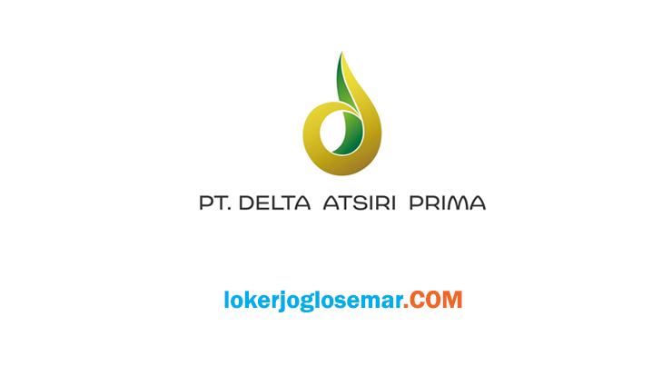 Loker Klaten Lulusan D3 S1 PT Delta Atsiri Prima