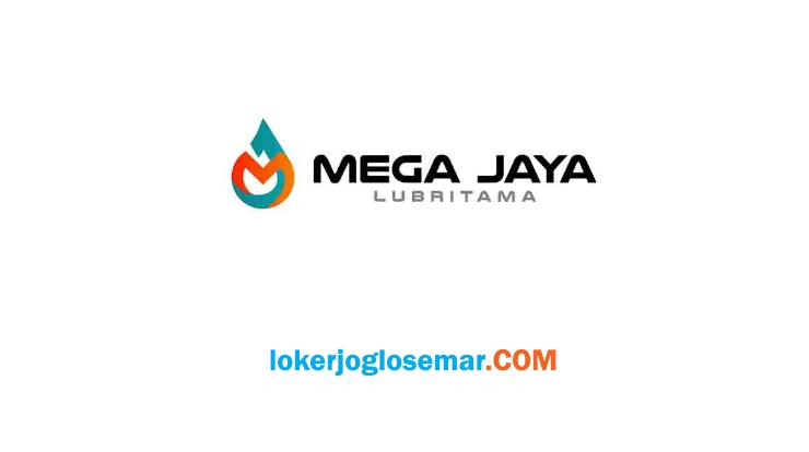 Lowongan Kerja PT Mega Jaya Lubritama Solo