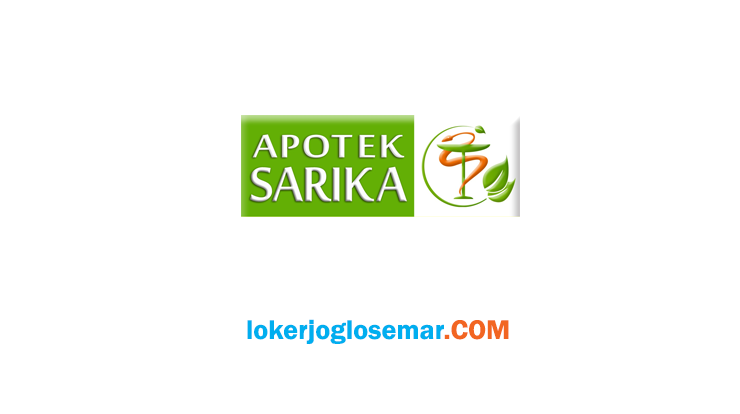 Info Loker Terbaru Semarang Apotek Sarika