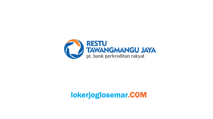 Loker Karanganyar Terbaru BPR Restu Tawangmangu Jaya
