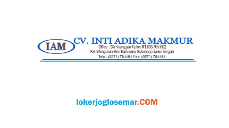 Info Loker Kartasura CV Inti Adika Makmur
