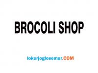 Loker Solo Terbaru Brocoli Shop