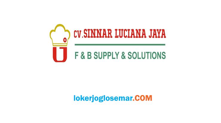 Lowongan Kerja Jateng dan Jogja CV Sinnar Luciana Jaya