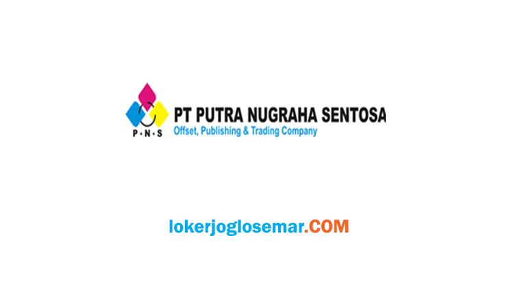 Loker Klaten Lulusan D3 PT Putra Nugraha Sentosa