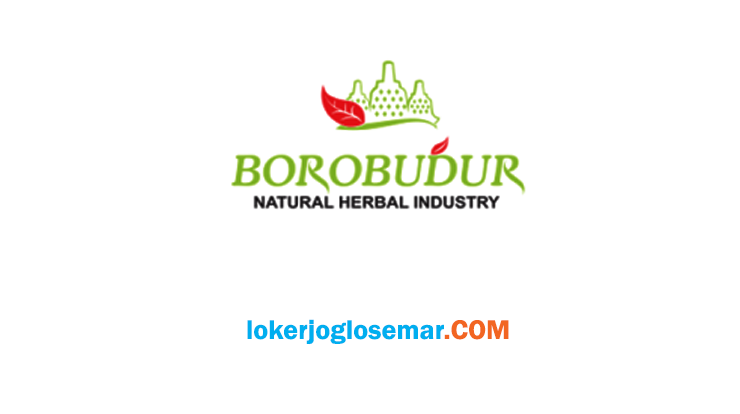Loker Semarang Juli 2020 Borobudur Natural Herbal Industry