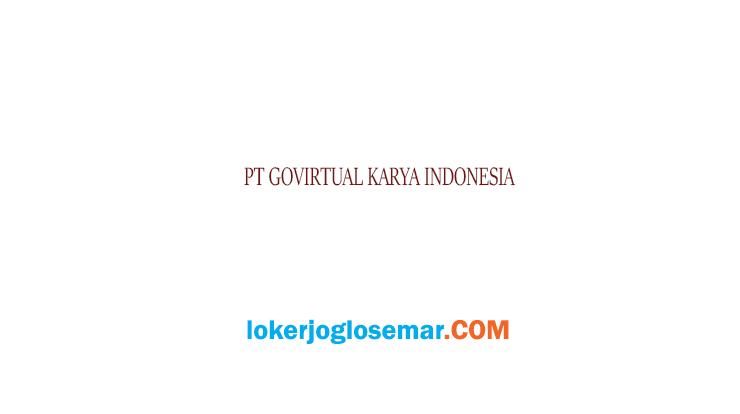 Loker Semarang Terbaru PT Govirtual Karya Indonesia