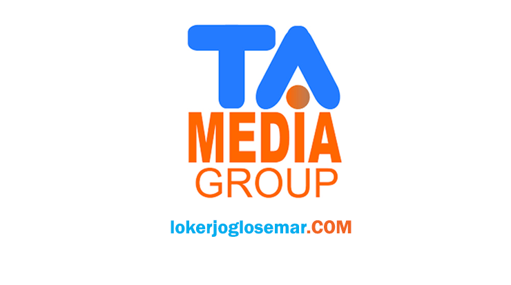 Loker Solo TA Media Group Bulan Juli 2020