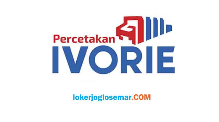 Loker Solo Terbaru Percetakan Ivorie