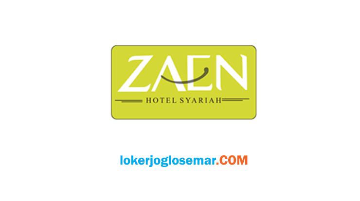 Loker Solo Terbaru Zaen Syariah Hotel