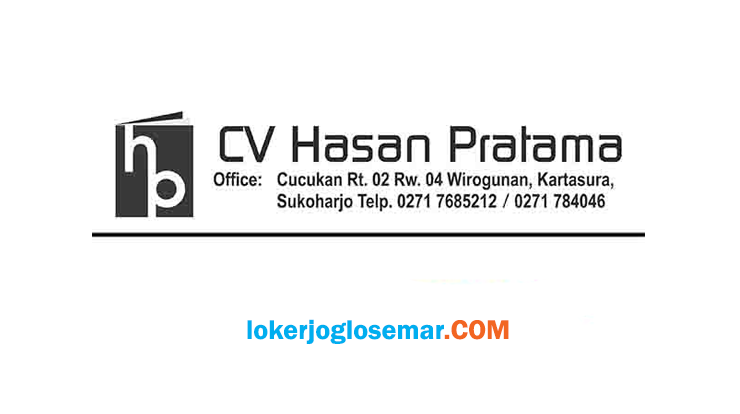 Loker Soloraya Terbaru CV Hasan Pratama