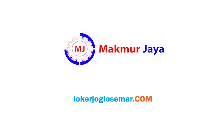 Lowongan Kerja Klaten CV Makmur Jaya