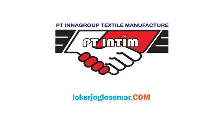 Loker Klaten Lulusan D3 dan S1 PT InnagroupTextile Manufacture