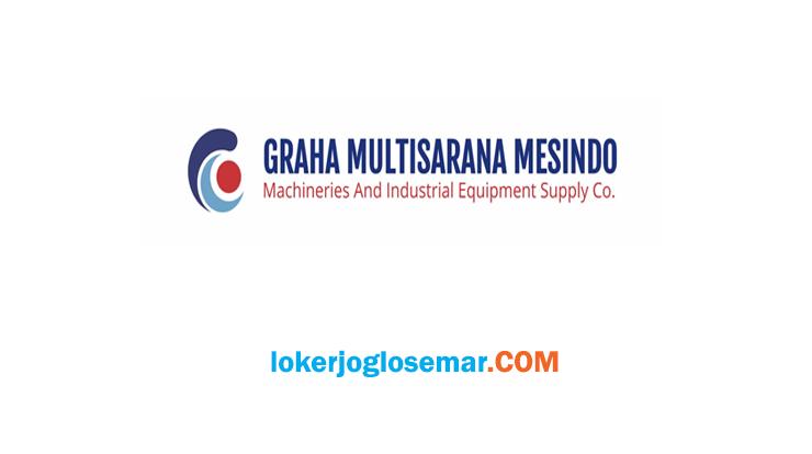 Lowongan Kerja Semarang PT Graha Multisarana Mesindo September 2020