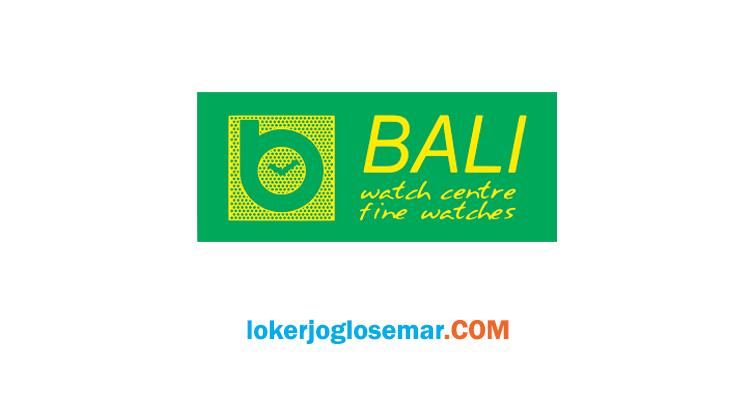 Loker Semarang Agustus 2020 Bali Fine Watches
