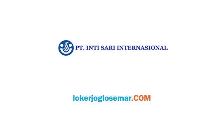 Lowongan Kerja Semarang PT Inti Sari Internasional Juli 2020
