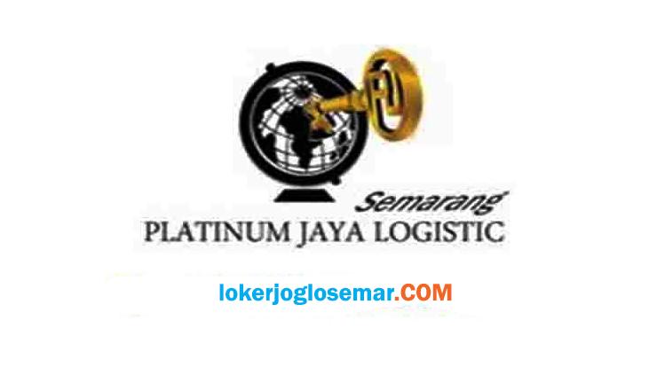 Lowongan Kerja Semarang Terbaru PT Platinum Jaya Logistic
