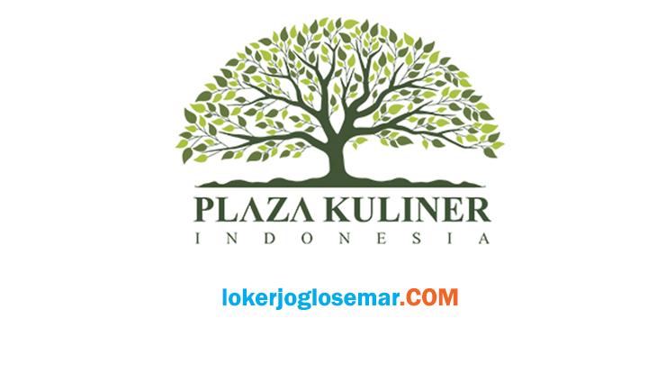 Lowongan Kerja Solo Lulusan D1 PT Plaza Kuliner Indonesia