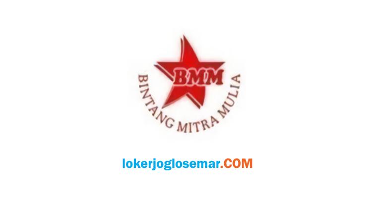 Loker Solo Raya September 2020 CV Bintang Mitra Mulia