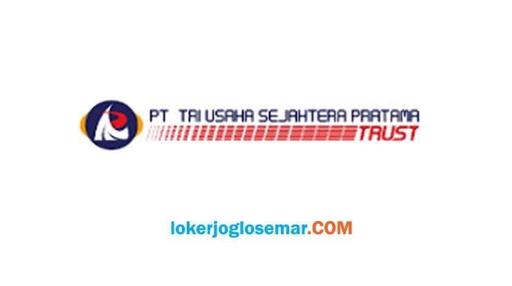 Loker Sragen September 2020 PT Tri Usaha Sejahtera Pratama