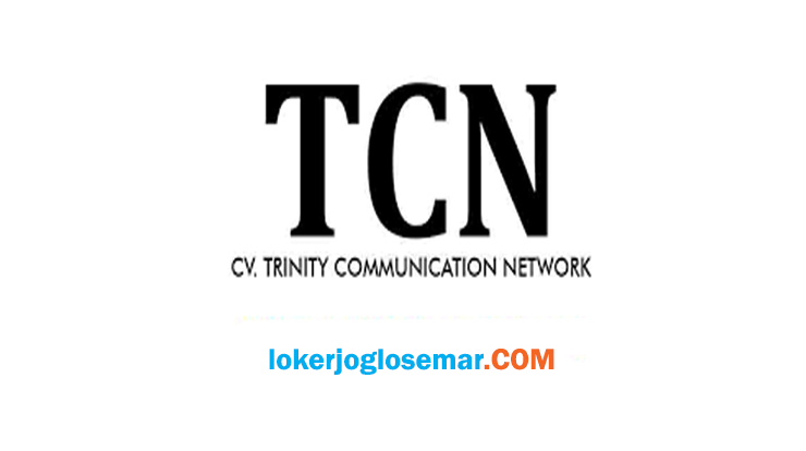 Loker Semarang Agustus 2020 Trinity Communication Network