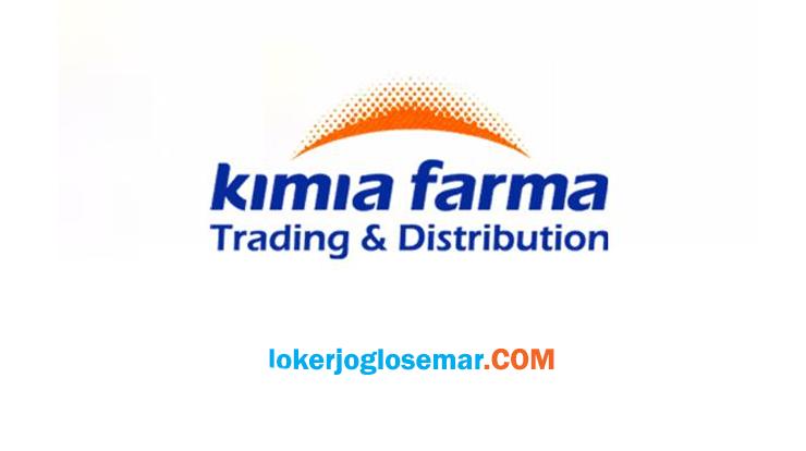 Lowongan Kerja Terbaru PT Kimia Farma Trading & Distribution Cabang Semarang