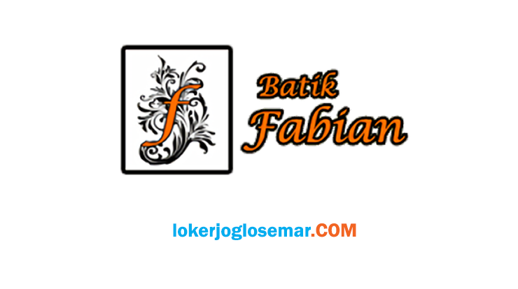 Loker Solo Baru September 2020 Batik Fabian