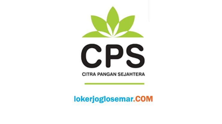 Loker Solo Jogja dan Semarang CV. Citra Pangan Sejahtera Agustus 2020