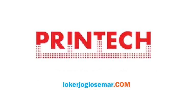 Loker Teknisi PT Printech Prakarsa Mandiri Penempatan Seluruh Cabang