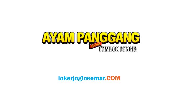 Loker Semarang Manajer Ayam Panggang Lombok Cengis