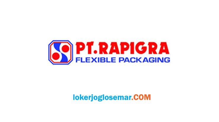 Lowongan Kerja Solo Terbaru PT Rapigra Flexible Packaging