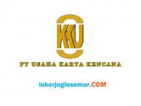 Loker Semarang Terbaru PT Usaha Karya Kencana
