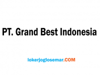 Lowongan Kerja Terbaru Semarang PT Grand Best Indonesia
