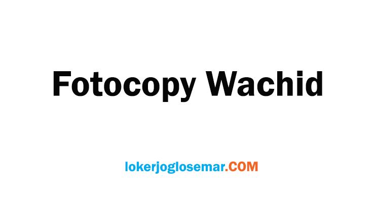 Lowongan Operator Fotocopy Wachid Solo