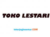 Loker Marketing Lulusan SMA/SMK Toko Lestari Solo